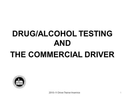 FTA VS. FMCSA: Drug & Alcohol Testing a Regulatory