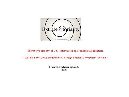 Extraterritoriality of U.S. Economic Legislation & U.S