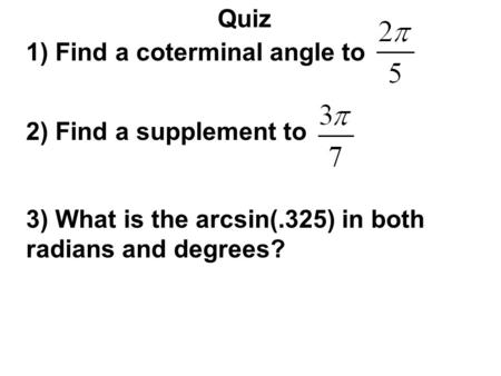5.2 Understanding Angles terminal arm q initial arm