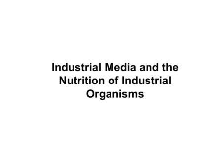 Microbial Biotechnology Commercial Production of
