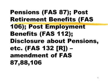 Accounting for Postemployment Benefits C hapter 20