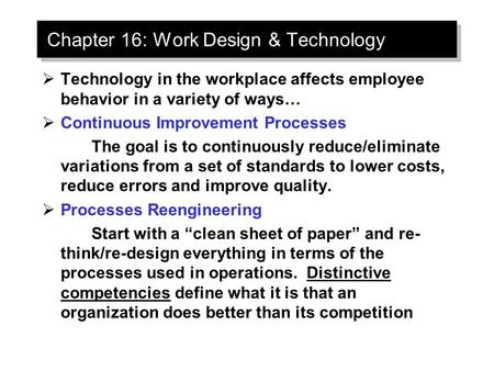 LECTURE 9 APPLYING MOTIVATION THEORIES: JOB DESIGN AND