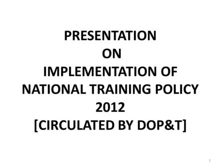 Presentation on draft RAJASTHAN STATE TRAINING POLICY