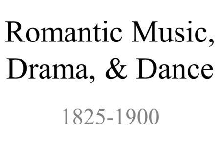 Part V: the romantic period (1820