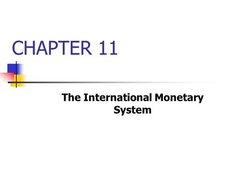 The Evolution of the International Monetary and Financial