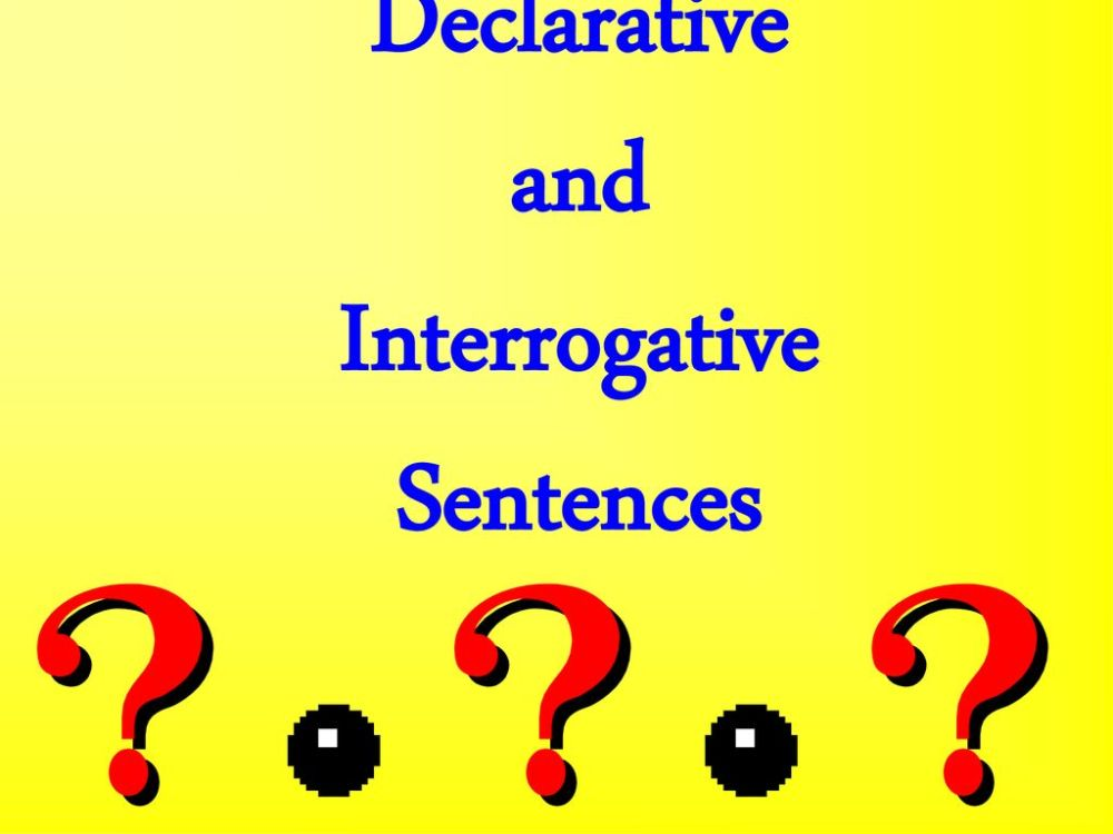 medium resolution of Declarative and Interrogative Sentences - ppt download