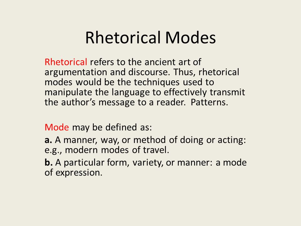 Rhetorical Modes Rhetorical Refers To The Ancient Art Of