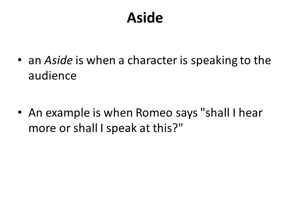 Literary Devices In Romeo And Juliet Ppt Video Online