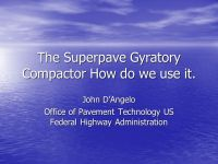 The Superpave Gyratory Compactor How do we use it. - ppt ...