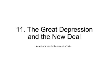 The Great Depression ppt video online download