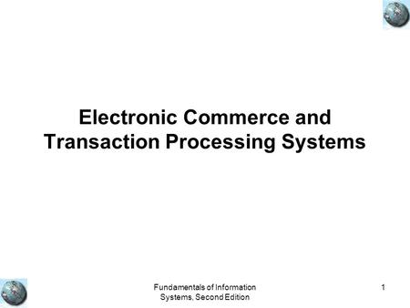 Chapter 8 Transaction Processing, Electronic Commerce, and