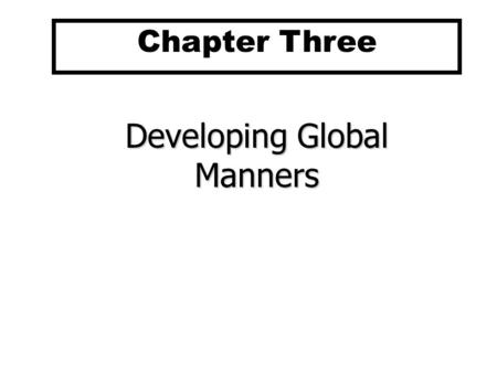 Chapter 3 Organizational Behavior in a Global Context