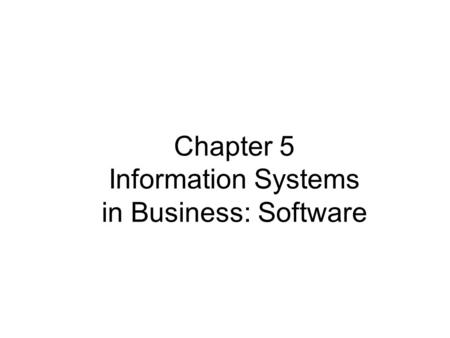 Software: Systems & Application Software Chapter ppt download