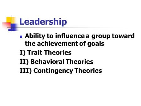 CHAPTER 12 Leadership Introduction to Industrial