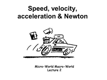 Newton's 3 laws of motion Isaac Newton Physics 100 Chapt