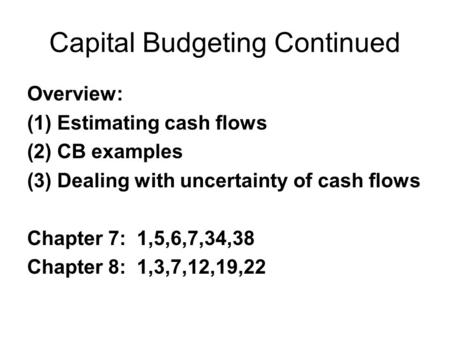 0 RISK AND REAL OPTIONS IN CAPITAL BUDGETING. 1 Issues to