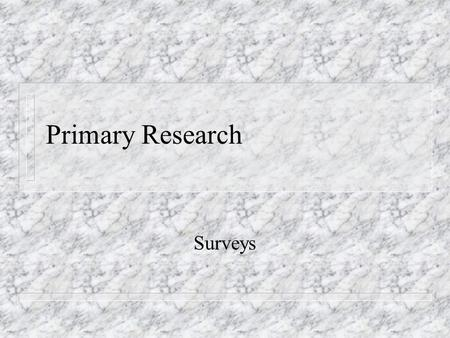 New Restaurant Survey PowerPoint KP and AW. A new