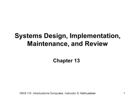 Chapter 8: Systems Development Please turn your cell phone