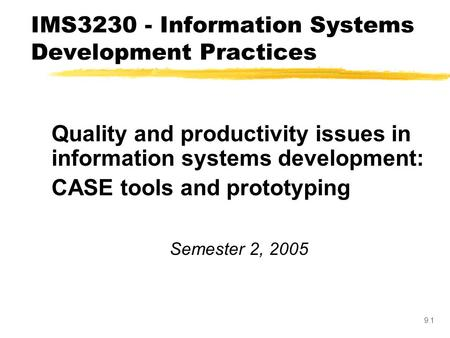 Chapter 4 Automated Tools for Systems Development Modern
