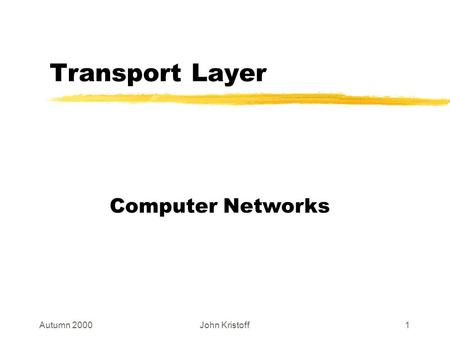 Chapter 24 Transport Control Protocol (TCP) Layer 4