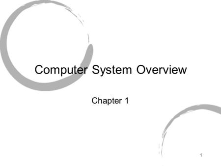 Block diagram of a computer system Basic components of a
