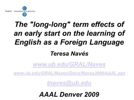 On how age affects L2 learning in natural and instructed