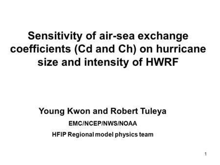 HWRF PHYSICS Young C. Kwon EMC/NCEP/NOAA Hurricane WRF