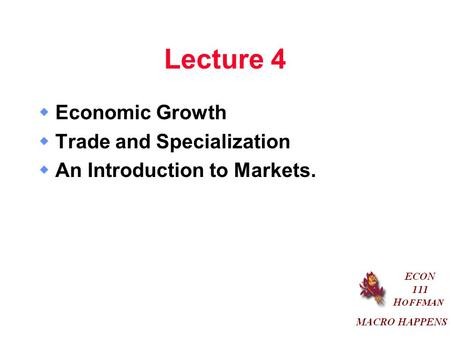 THE ECONOMIC PROBLEM 2 CHAPTER. Objectives After studying