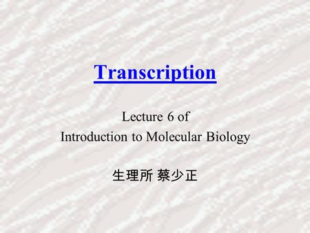 Molecular Biology Fifth Edition Chapter 14 RNA Processing