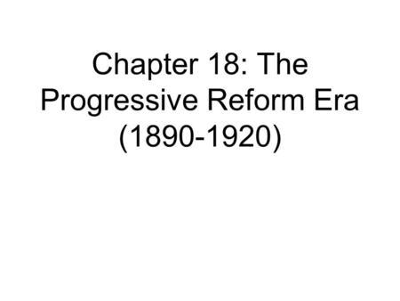 U.S. History Gilded Age Progressive Era Populist Party—a