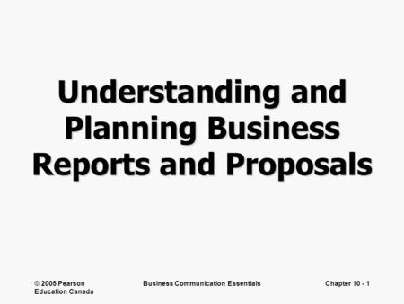 Chapter 10 Understanding and Planning Reports and