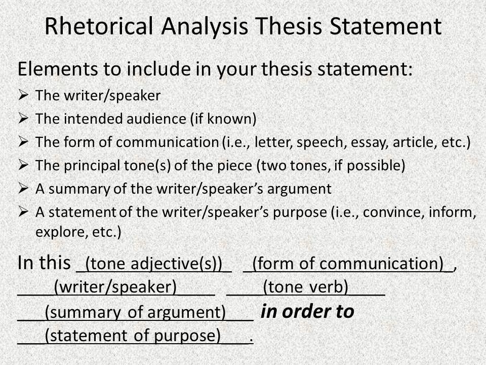 Rhetorical Analysis Thesis Statement Ppt Video Online