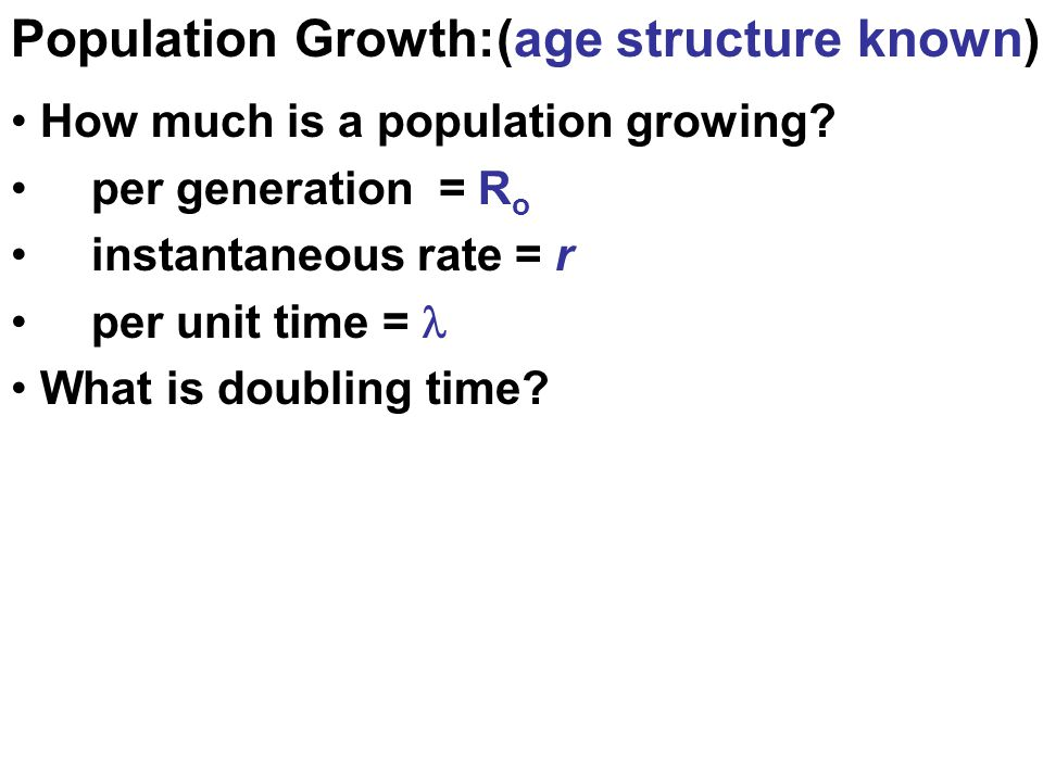 Ch 14: Population Growth + Regulation dN/dt = rN dN/dt