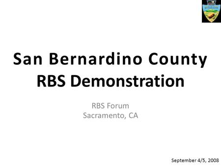 Sacramento County RBS Reform Structure and Process March