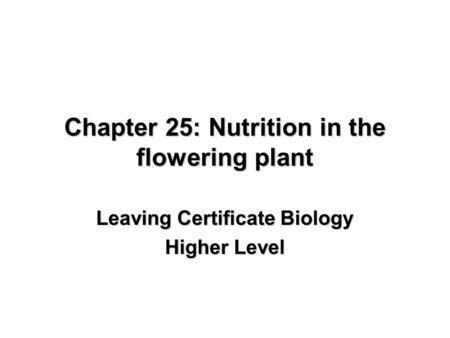 Transport, Food Storage and Gas Exchange in Flowering
