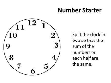 Number Starter What is the sum of the Prime Factors of 2