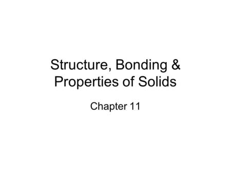 Solids and Modern Materials Chapter ppt video online download