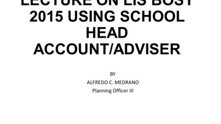 Adoption of the Modified School Forms (SFs) for Public