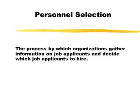 Personnel Plan Know and understand personnel needs for a