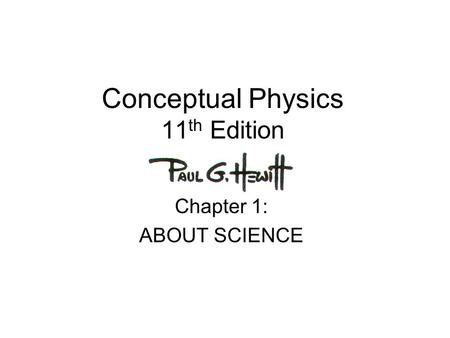 PHYSICS: About Science What is the definition of SCIENCE