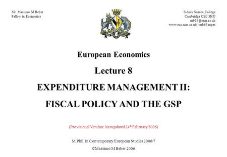 Mr. Massimo M Beber Fellow in Economics Sidney Sussex