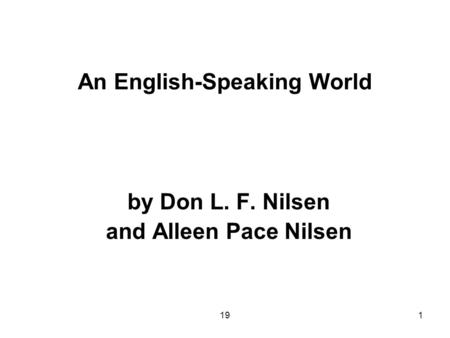 1 English as a Global Language by Don L. F. Nilsen and