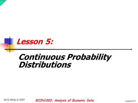 The Gaussian (Normal) Distribution: More Details & Some
