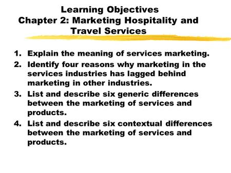 Marketing Hospitality & Travel Services What Is Marketing