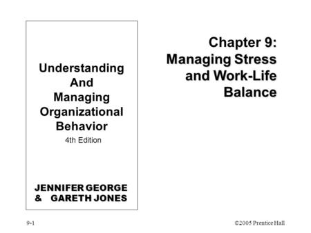 Chapter 9 STRESS AND WORK-LIFE LINKAGES ppt video online