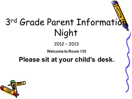 Welcome To Third Grade Open House! Mrs. NolanRoom ppt download