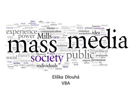Media. Division of mediamedia Introduction Television