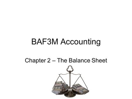 Principles of Accounting Chapter 1 The Balance Sheet