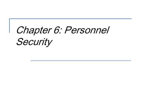 Chapter 4: Security Policy Documents & Organizational