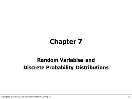 Random Variables… A random variable is a symbol that